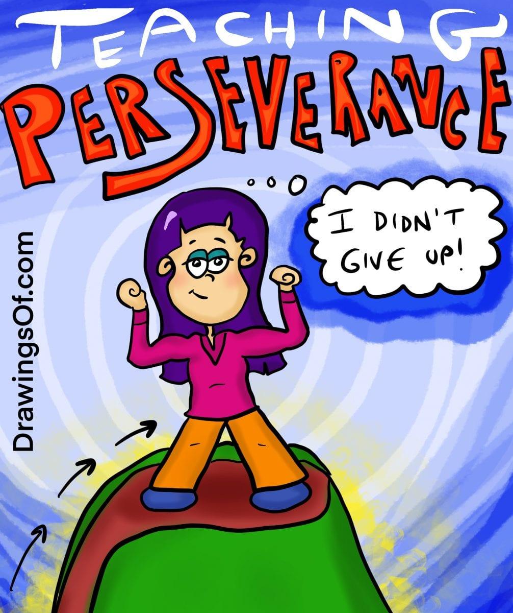 Teaching perseverance.