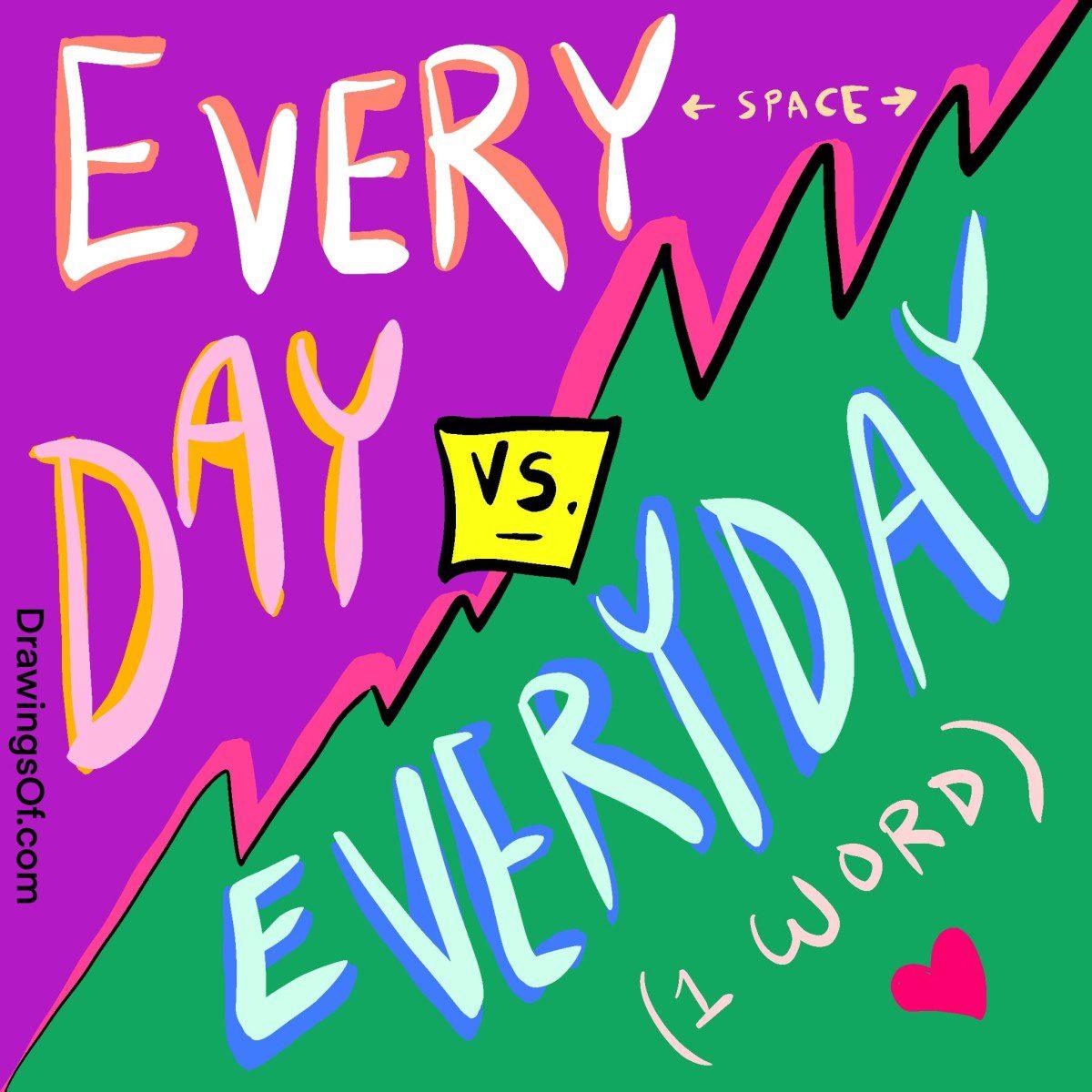 Everyday vs. Every Day